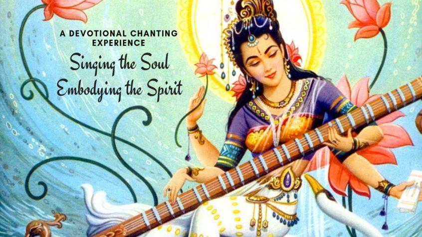Sarasvati and Vina - Singing the Soul: Embodying the Spirit
